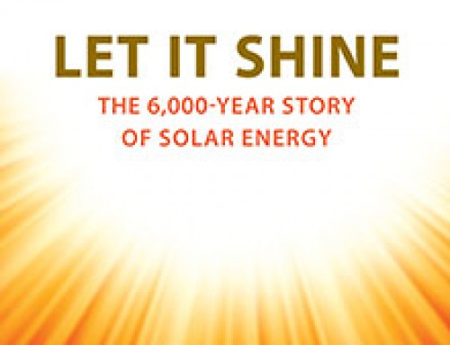 """Let it Shine"" – the 6,000-year story of Solar Energy"